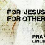 For Jesus and For Others