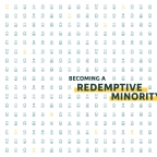 Becoming a Redemptive Minority